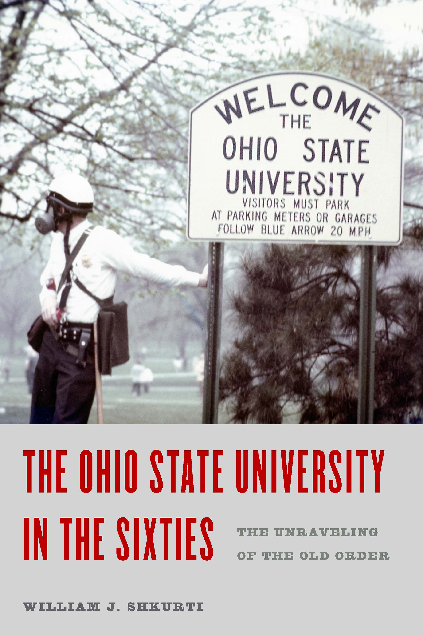 The Ohio State University Press Ohio State University In The Sixties