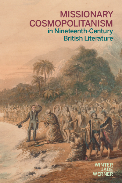 Missionary Cosmopolitanism in Nineteenth-Century British Literature  book cover