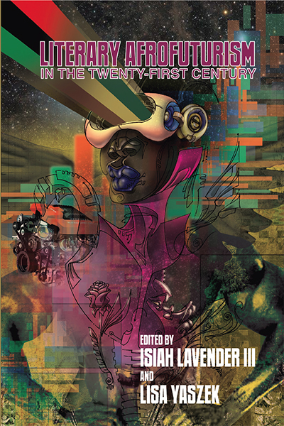 Literary Afrofuturism in the Twenty-First Century book cover