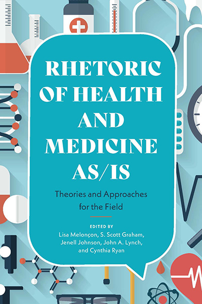 Rhetoric of Health and Medicine As/Is book cover