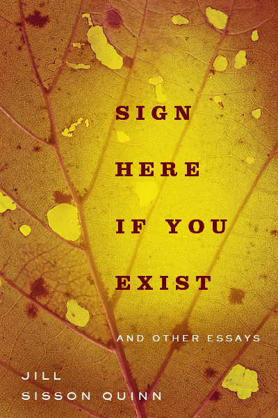 Sign Here If You Exist Other Essays book cover